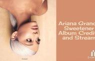 بررسی کامل آلبوم Sweetener آریانا گرانده