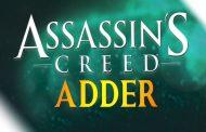 احتمال ساخت بازی Assassin's Creed Adder توسط یوبیسافت