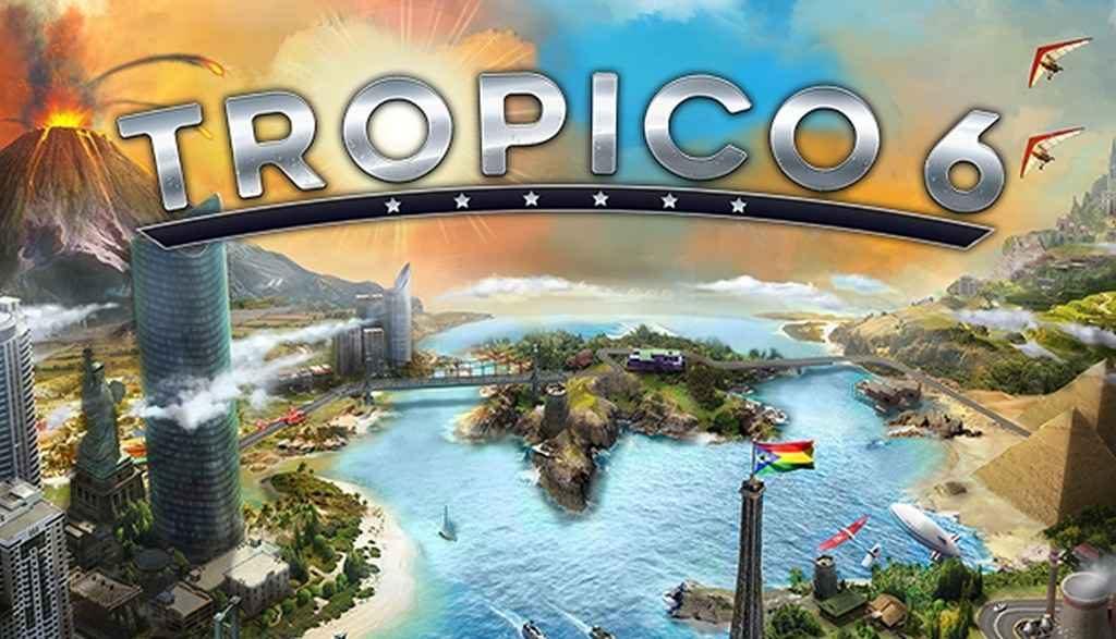 زمان انتشار بازی Tropico 6