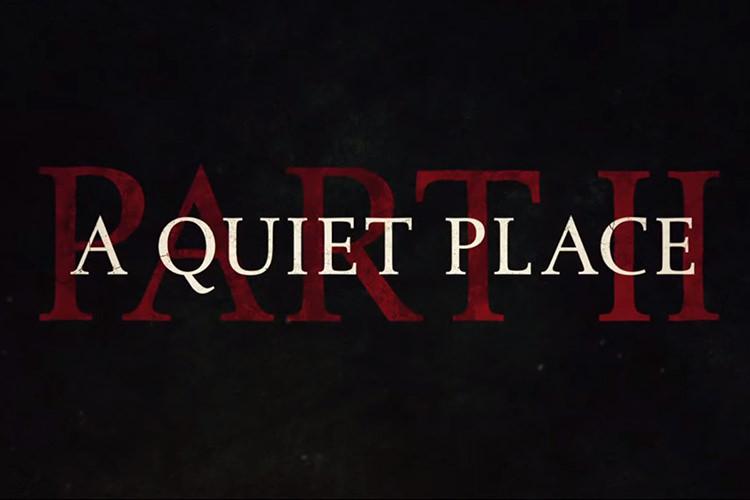 پیش نمایش قسمت دوم فیلم ترسناک یک مکان ساکت (فیلم A Quiet Place: Part 2)